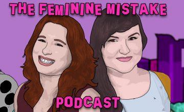 The Feminine Mistake Podcast